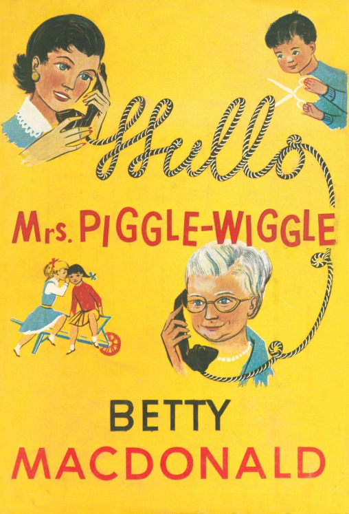 mrs. piggle wiggle, hello_english_1957_hardcover_bookjacket(yellow)-cleaned_FRONT
